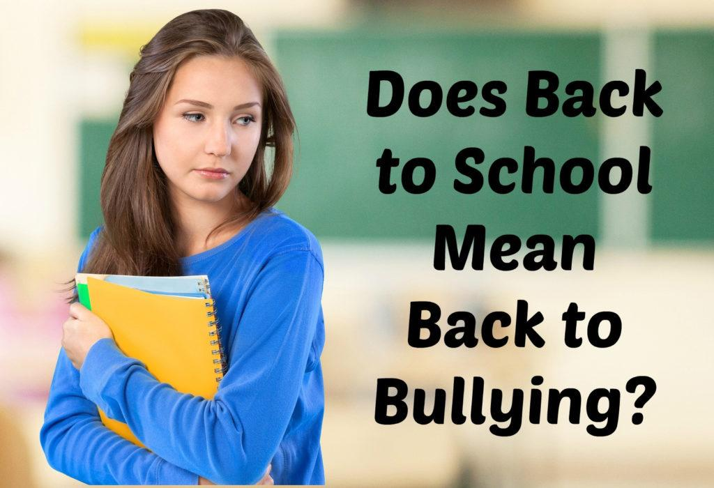 Doorways Arizona Blog: Does Back to School Mean Back to Bullying?
