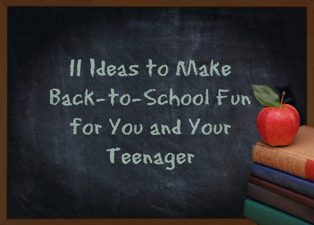 Doorways Arizona Blog: 11 Ideas to Make Back-to-School Fun for You and Your Teenager